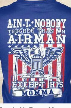 Discover Who's Tougher Than An Airman? Women's T-Shirt, a custom product made just for you by Teespring. - Air Force Momma Ain T Nobody Tougher Than An.
