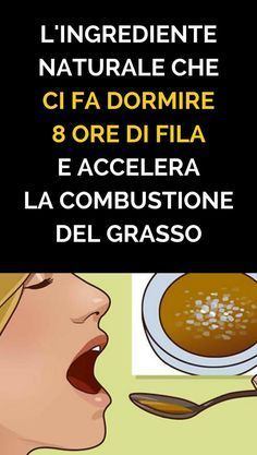 L'Ingrediente Naturale Che Ci Fa Dormire 8 Ore Di Fila e Accelera La Combustione Del Grasso Detox Diet Drinks, Healthy Drinks, Healthy Tips, Health And Beauty, Health And Wellness, Health Fitness, Home Remedies, Natural Remedies, Sr1