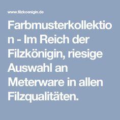 Farbmusterkollektion - Im Reich der Filzkönigin, riesige Auswahl an Meterware in allen Filzqualitäten.