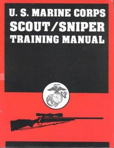 U.s Marine Corps Scout/Sniper Training Manual Save those thumbs & bucks w/ free shipping on this magloader I purchased mine http://www.amazon.com/shops/raeind  No more leaving the last round out because it is too hard to get in. And you will load them faster and easier, to maximize your shooting enjoyment.  loader does it all easily, painlessly, and perfectly reliably