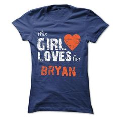 This Girl Loves Her BRYAN - Official Shirt - #easy gift #gift certificate. WANT THIS => https://www.sunfrog.com/Faith/This-Girl-Loves-Her-BRYAN--Official-Shirt-Ladies.html?68278