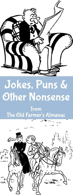 Take a break and laugh with The Old Farmer's Almanac!