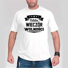 """Koszulka na wieczór kawalerki """"Ostatni Wieczór Wolności"""" sklep z gadżetami Warszawa!"""