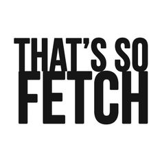 So FETCH! ❤ liked on Polyvore featuring quotes, text, words, fillers, backgrounds, magazine, saying and phrase