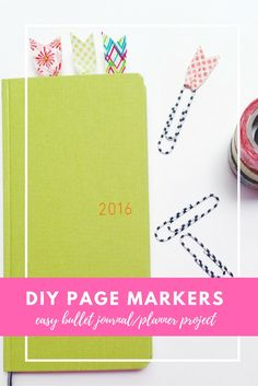 Page Markers: An Easy Washi Tape DIY Project for your bullet journal!
