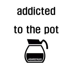 Addicted to the Pot Tee