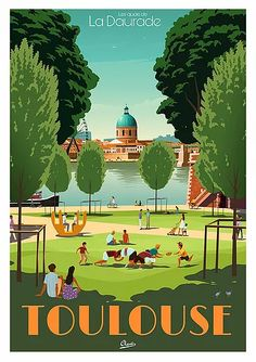 Toulouse, Ville France, French History, Art Deco Posters, Vintage Travel Posters, Plein Air, France Travel, Street Art, Artisan
