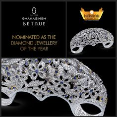 Ghanasingh Be True sparkles as a nominee in the Retail Jeweller India Awards, '15 in the Diamond Jewellery of the Year category. We are absolutely thrilled, aren't you?