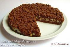 Torta sbriciolata al cacao con ricotta e mascarpone, ricetta dolce