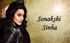 Sonakshi Sinha bold look Wallpapers
