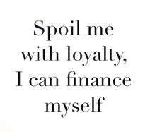 Loyalty quote boss lady quotes, babe quotes, girl quotes, woman quotes, p. Good Night Quotes, Great Quotes, Quotes To Live By, Inspirational Quotes, Keep Quiet Quotes, Be You Quotes, Trust No One Quotes, Strong Motivational Quotes, Change Quotes