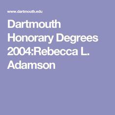 Dartmouth Honorary Degrees 2004:Rebecca L. Adamson