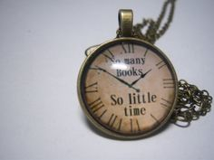 So Many Books So Little Time Pendant Necklace