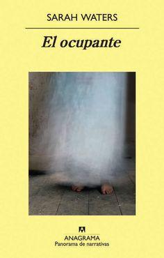 Entre montones de libros: El ocupante. Sarah Waters