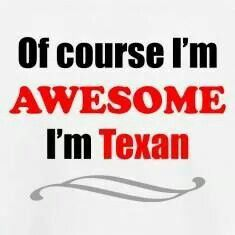 Born and raised. Moving here doesn't make you a Texan. More like a wannabe.