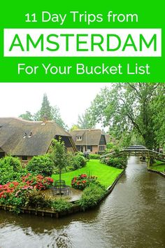 11 best day trips from Amsterdam that you should make in the Netherlands