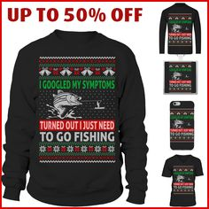 I googled my symptoms, turned out I just need to go fishing. Fishing ugly X-mas shirt Fishing World, Going Fishing, New Me, Ugly Sweater, Being Ugly, Christmas Sweaters, Going Out, To Go, Shirts