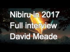"Nibiru Planet x in 2017"""" What Will Happen"""" Full Interview With David M..."