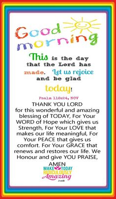 Morning Bible Quotes, Blessed Morning Quotes, Good Morning Friends Quotes, Good Morning My Friend, Good Morning Prayer, Good Day Quotes, Good Morning Inspirational Quotes, Morning Greetings Quotes, Inspirational Prayers