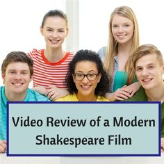 There are many modern film adaptions of Romeo and Juliet. Have your students…