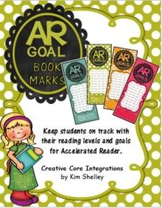 AR - Accelerated Reader Level and Goal Bookmarks Our librarian was the inspiration for these bookmarks.  She noticed that students forgot their levels and goals while at the library choosing new books.  These handy bookmarks travel easily to the library or computer lab.