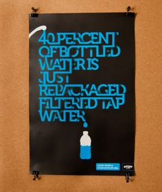 of bottled water is just repackaged filtered tap water poster Typographie Inspiration, Logo Inspiration, Daily Inspiration, Water Facts, Water Poster, Logo Design, Graphic Design, Save Water, Visual Communication