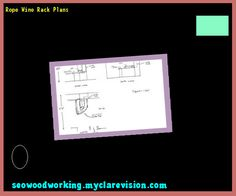 Rope Wine Rack Plans 105116 - Woodworking Plans and Projects!