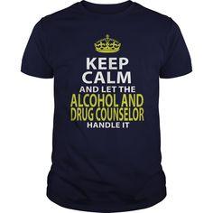 (Tshirt Produce) ALCOHOL AND DRUG COUNSELOR KEEPCALM GOLD [Tshirt design] Hoodies, Funny Tee Shirts