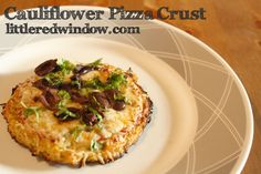 Cauliflower Pizza Crust, so delicious, easy to make and oh yeah, low-carb! littleredwindow.com