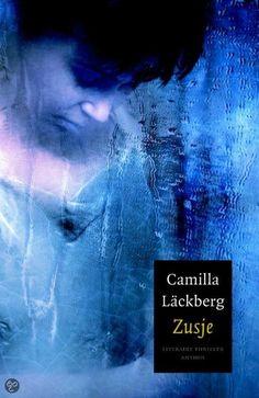 Reading Challenge 2016. Boek 13/25 - Zusje van Camilla Lackborg.