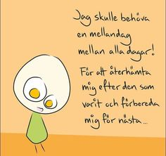 Herregud - Jag skulle..... Learn Swedish, Beautiful Poetry, Truth Of Life, Word Up, Work Quotes, Smile Quotes, True Stories, Wise Words, Feel Good