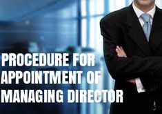 Appointment of one of your directors to be a Managing Director – Company Registration in Madurai