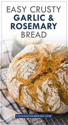 Crusty Roasted Garlic and Rosemary Bread - Life As A Strawberry Roasted Garlic French Bread – This easy recipe for homemade, crusty, garlic and rosemary french b Artisan Bread Recipes, Dutch Oven Recipes, Loaf Recipes, Easy Bread Recipes, Olive Bread Recipe Easy, Best Bread Recipe, Rosemary Bread, Herb Bread, Strawberry Bread Recipes