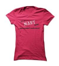 its a Mary thing you wouldnt unerstand