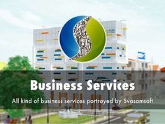 Svasamsoft serves many businesses with its IT services for better business management. Svasamsoft makes your business' online presence with customized business websites, low cost online advertisements, digital catalogues, online banners, product presentation, product demo and more.