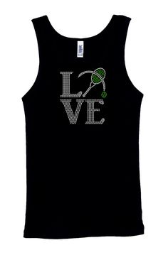 Tennis Love RHINESTONE T-Shirt or tank top S M L XL XXL - Badmitton Racquet Ball Sport Sports ...update  - I have this