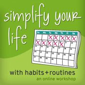 learn some new habits & get rid of bad ones: simplify your life with habits + routines online workshop
