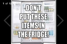 10 Items To Never Put In The Fridge You Should Know :-) #Various #Trusper #Tip