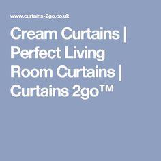 Cream Curtains | Perfect Living Room Curtains | Curtains 2go™