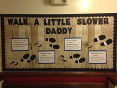"""Father's Day Church Bulletin Board with poem """"Walk a Little Slower, Daddy"""""""