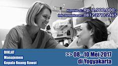 Pelatihan Manajemen Kepala Ruang Rawat >> 08 - 10 MEI 2017 ---- KLIK www.indoproject.co.id