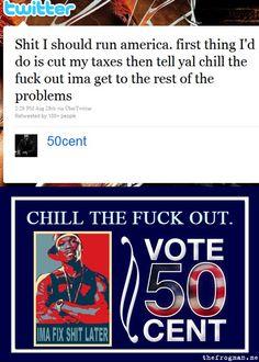 50 Cent for president