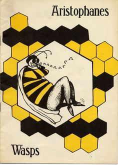 Behold the Stars: The Wasps by Aristophanes.
