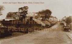 Old Images of Ireland: Pictures of County Clare - Tulla . Ireland Pictures, Images Of Ireland, County Clare, Old Images, Main Street, Places Ive Been, Scotland, Maine, England