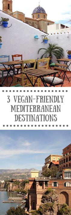 3 Vegan-friendly Mediterranean Destinations