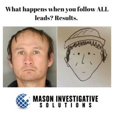 Mason Investigative Solutions Private Investigator in Gilbert, AZ.  We follow ALL the evidence. This sketch led to the arrest of this burglary suspect.