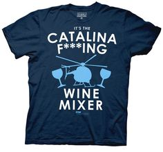 2835de43 ... cult classic with an awesome Step Brothers Catalina F***ing Wine Mixer  Navy Heather Mens T-shirt . Free shipping on Step Brothers orders over $50.