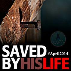 #April #2014 #SavedByHisLife