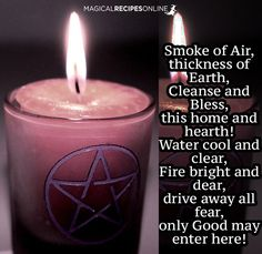 Magical Recipies Online | asking from the Elements to Cleanse and Protect your home!