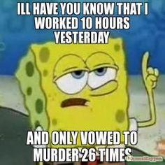 Ill Have You Know Spongebob Meme